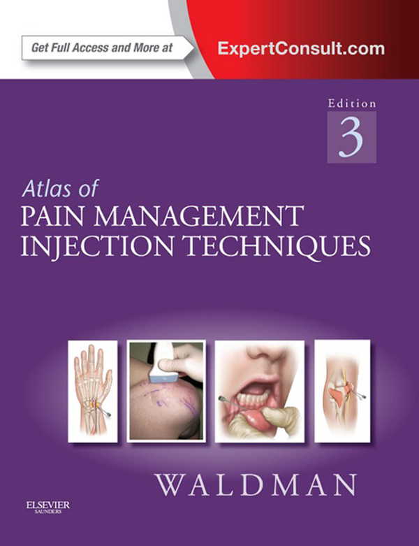 Atlas of Pain Management Injection Techniques By: Steven D. Waldman