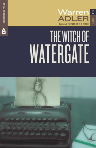 The Witch of Watergate By: Warren Adler