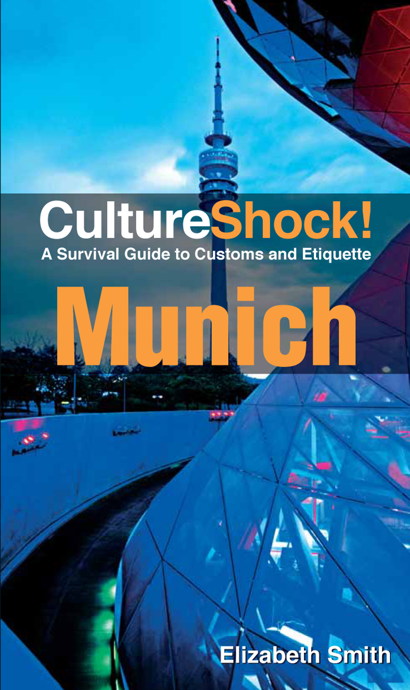 CultureShock! Munich