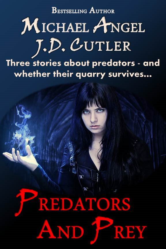 Predators and Prey: A Three Story Collection