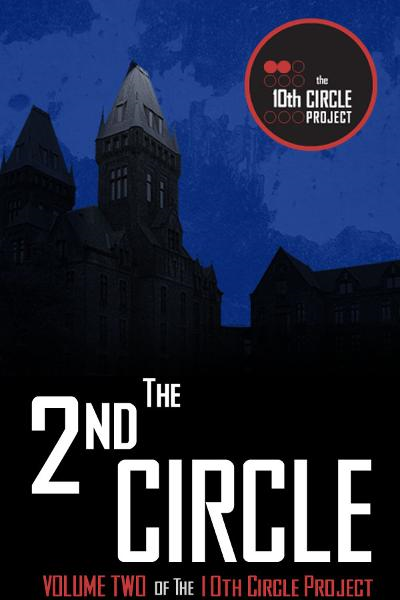 The 2nd Circle By: Eileen Bell, Ryan McFadden, Randy McCharles, Billie Milholland