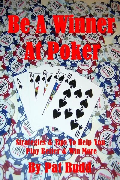 Be A Winner At Poker