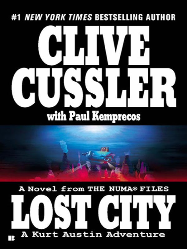 Lost City By: Clive Cussler,Paul Kemprecos