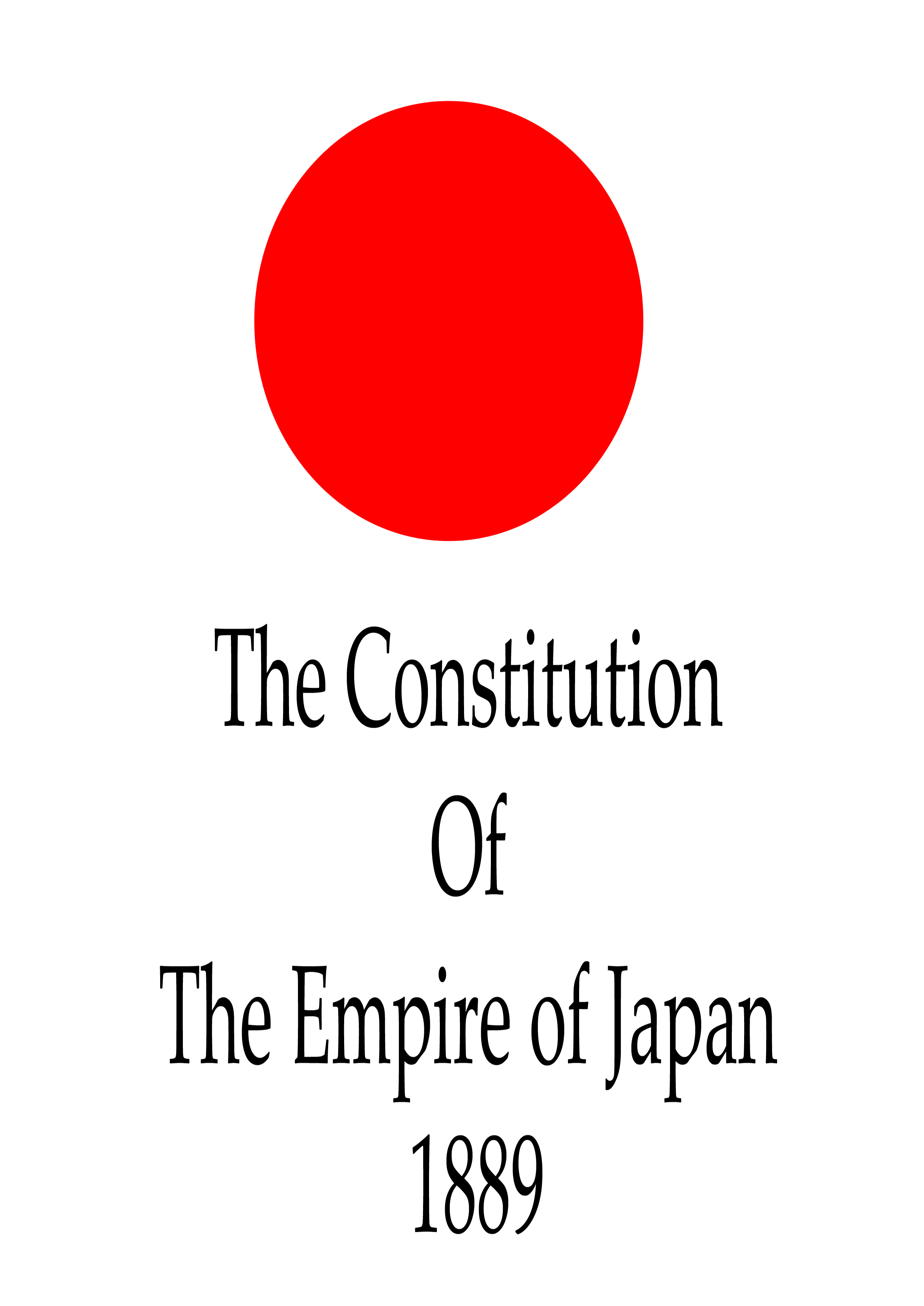The Constitution  Of The Empire Of , 1889 By: Japan