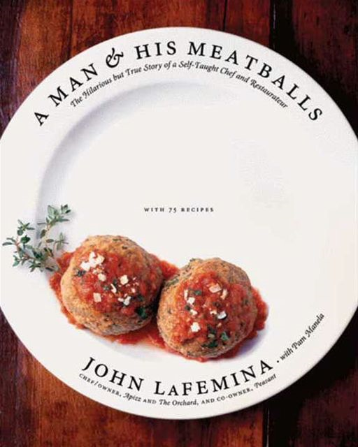 A Man and His Meatballs By: John LaFemina