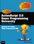 ActionScript 3.0 Game Programming University By: Gary Rosenzweig