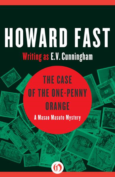 The Case of the One-Penny Orange By: Howard Fast