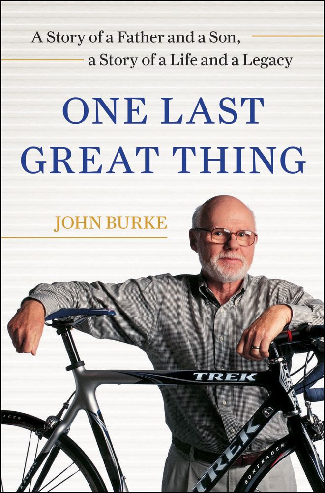 One Last Great Thing By: John Burke