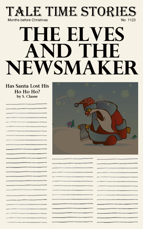 The Elves & The Newsmaker