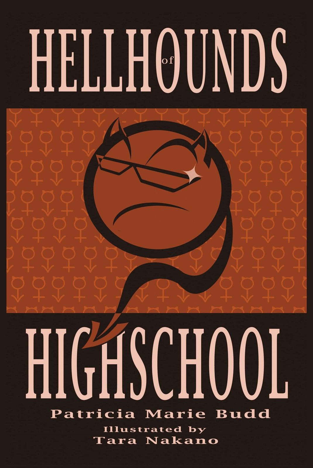 Hell Hounds of High School By: Patricia Marie Budd