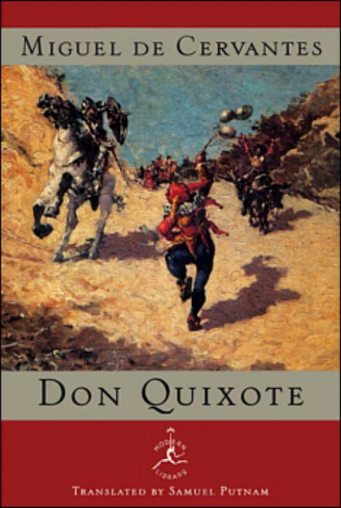 Don Quixote By: Miguel de Cervantes