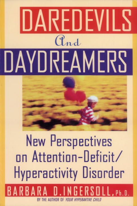 Daredevils and Daydreamers By: Barbara Ingersoll