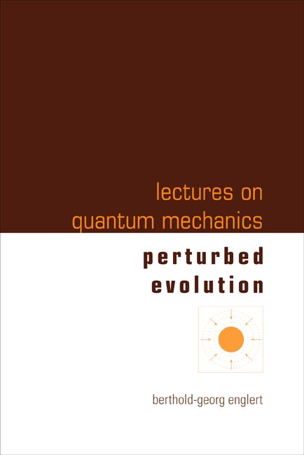 Lectures on Quantum Mechanics:Volume 3: Perturbed Evolution