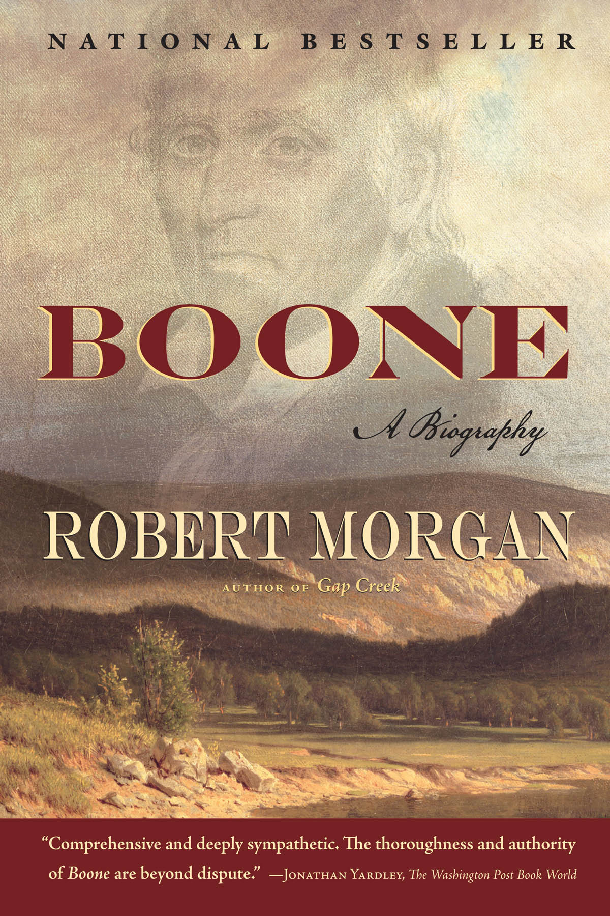 Boone: A Biography By: Robert Morgan