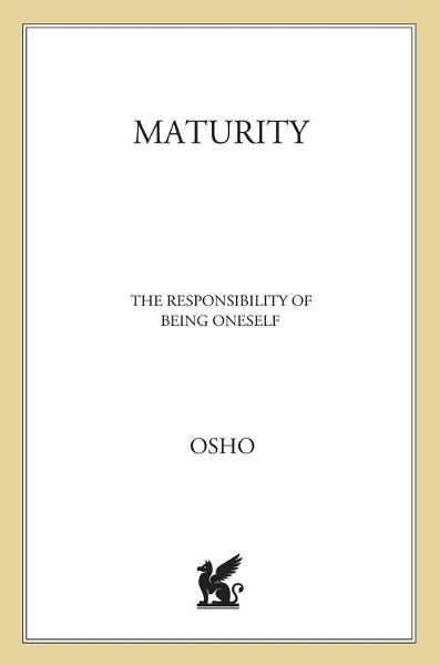 Maturity By: Osho