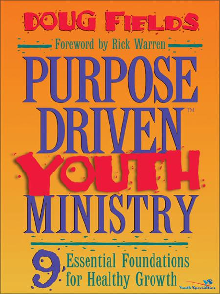 Purpose Driven Youth Ministry By: Doug   Fields
