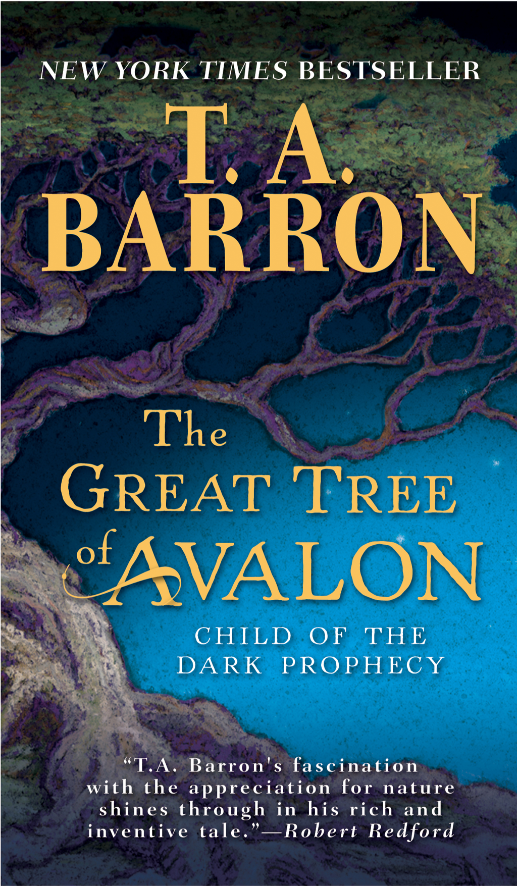 The Great Tree of Avalon: Book 9 By: T. A. Barron