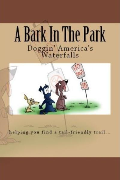A Bark In The Park-Doggin' America's Waterfalls
