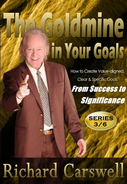 The Goldmine in Your Goals