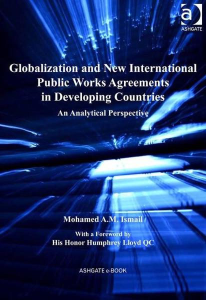 Globalization and New International Public Works Agreements in Developing Countries