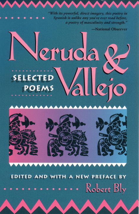 Neruda and Vallejo By: