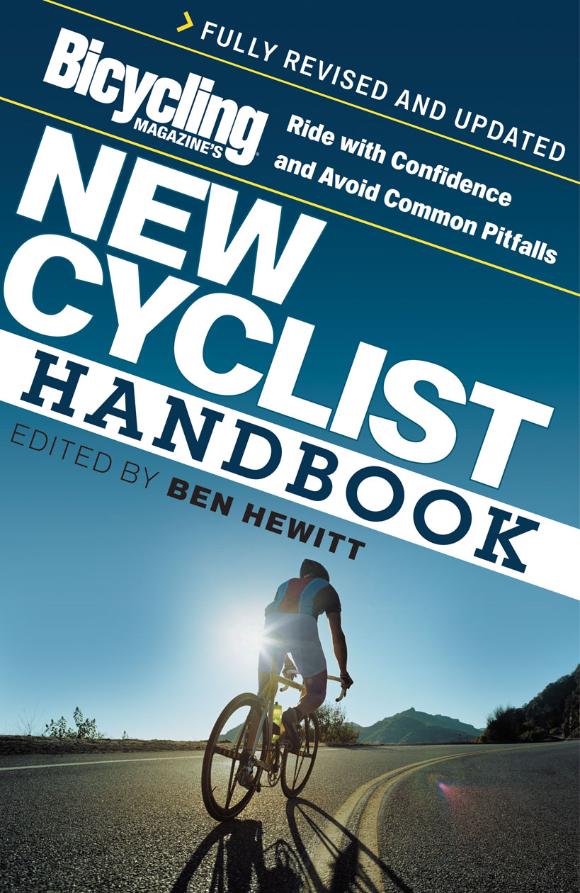 Bicycling Magazines New Cyclist Handbook