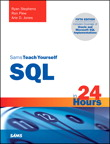 Sams Teach Yourself SQL in 24 Hours By: Arie D. Jones,Ron Plew,Ryan Stephens