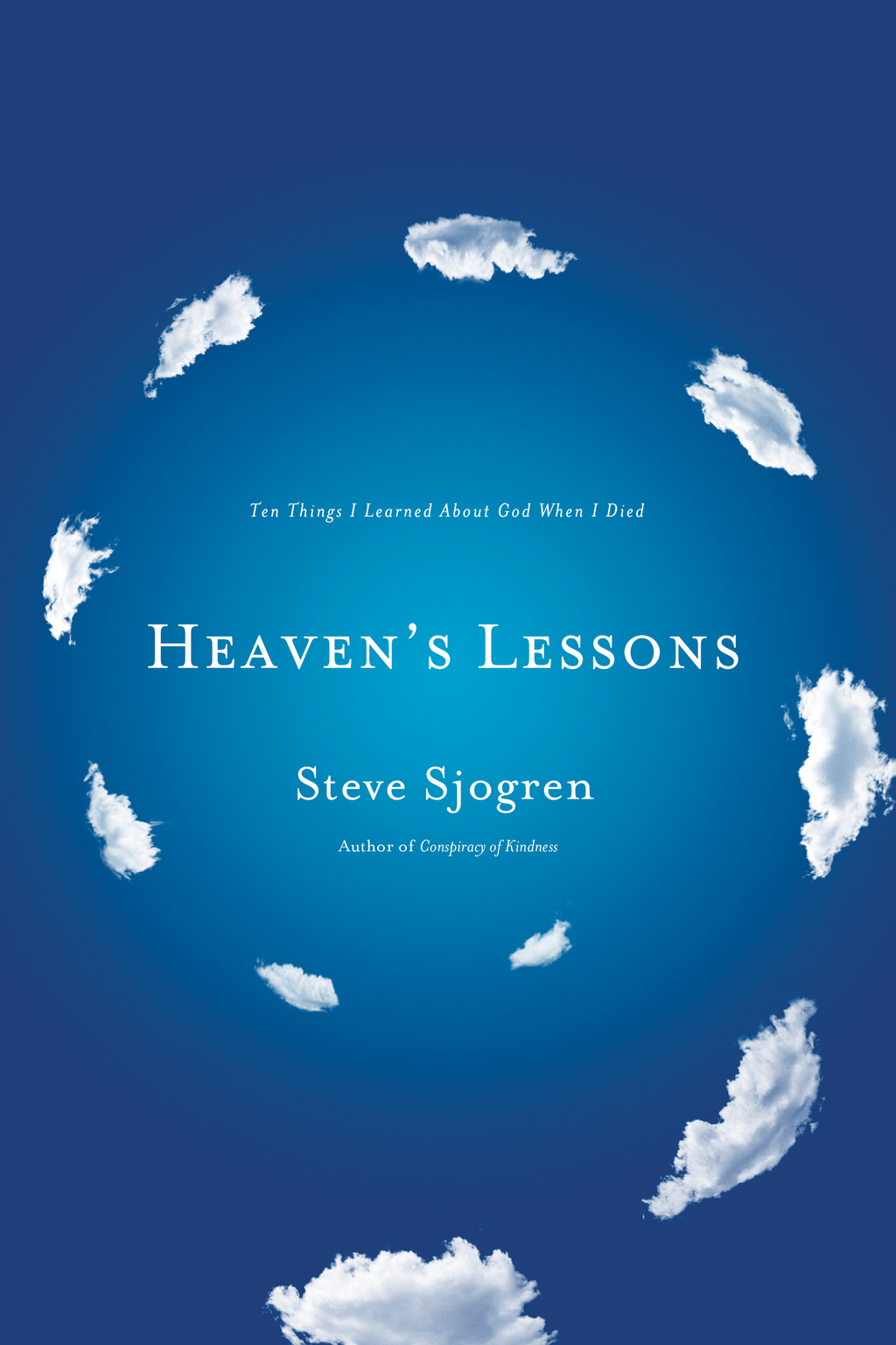 Heaven's Lessons By: Steve Sjogren