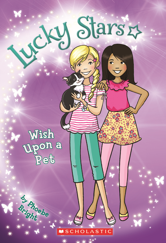 Lucky Stars #2: Wish Upon a Pet By: Phoebe Bright,Karen Donnelly