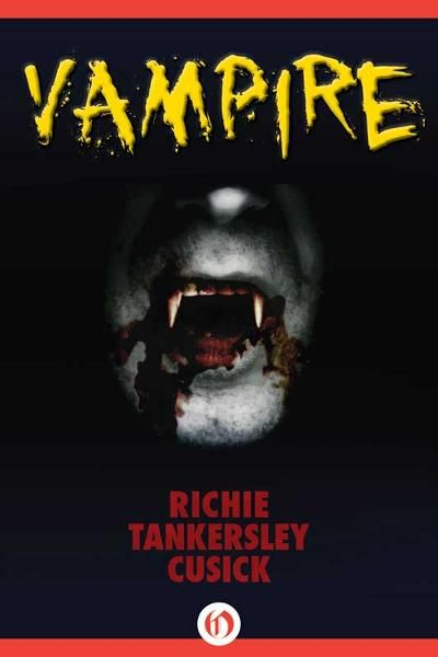 Vampire By: Richie Tankersley Cusick