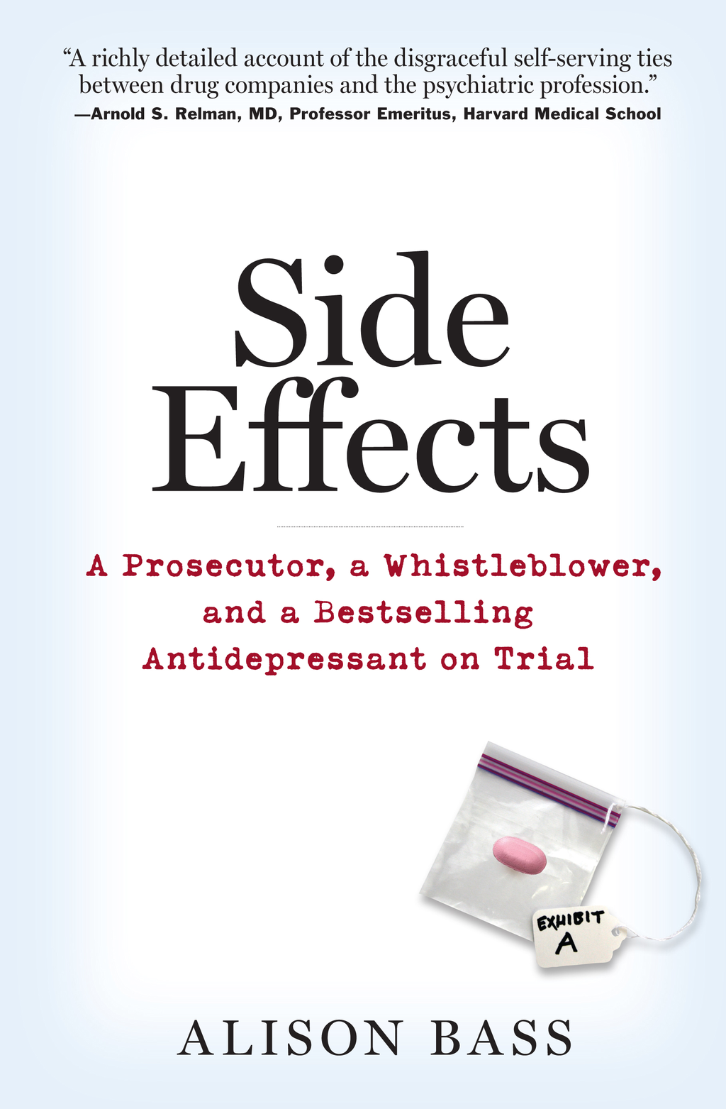 Side Effects By: Alison Bass