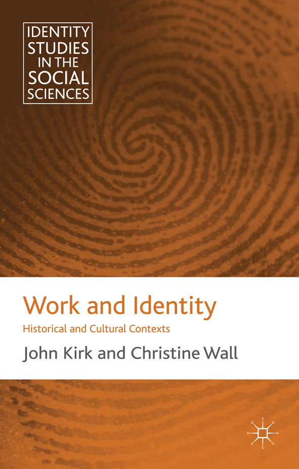 Work and Identity Historical and Cultural Contexts