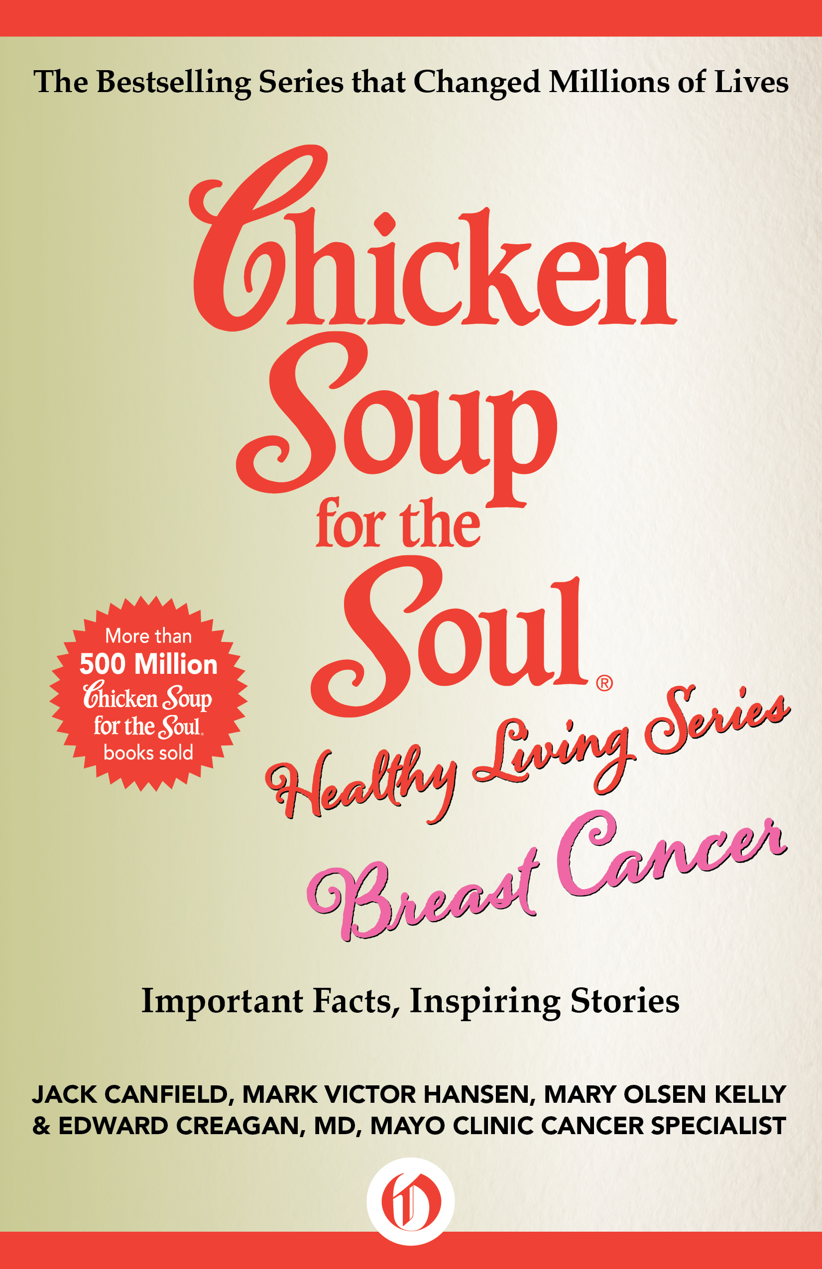Chicken Soup for the Soul Healthy Living Series: Breast Cancer