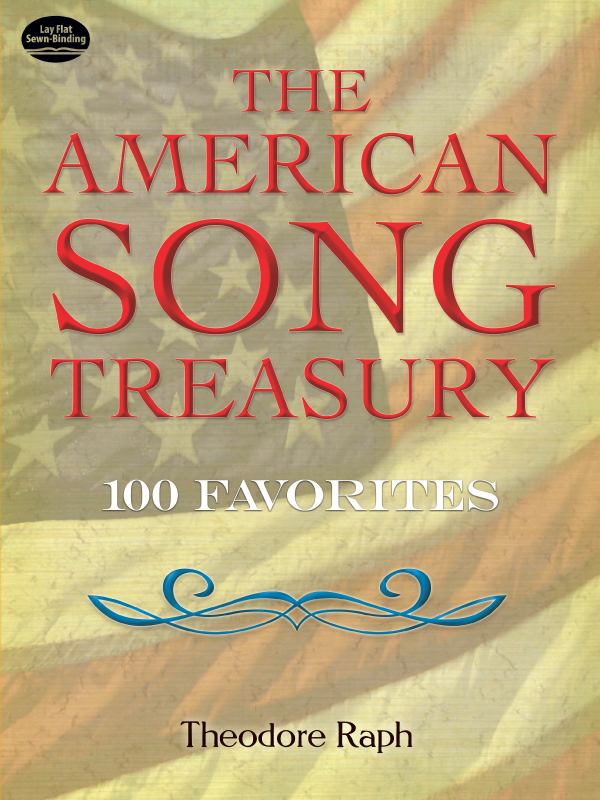 The American Song Treasury: 1 Favorites By: Theodore Raph