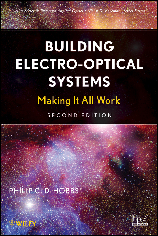 Building  Electro-Optical Systems By: Philip C. D. Hobbs