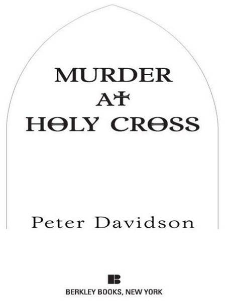 Murder at Holy Cross By: Peter Davidson