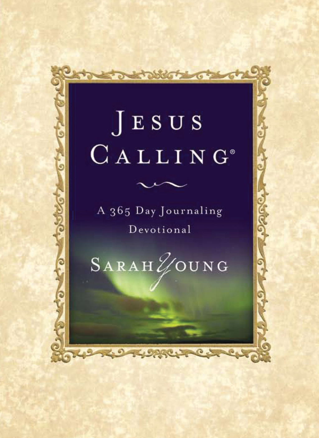 Jesus Calling By: Sarah Young