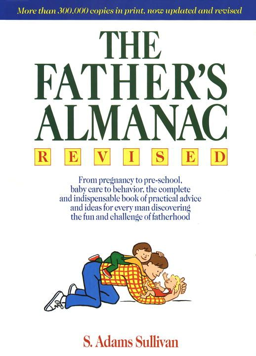 The Father's Almanac By: S. Adams Sullivan