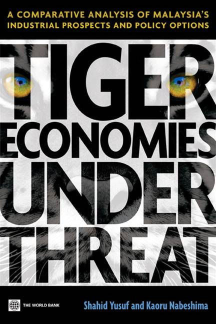 Yusuf Shahid; Nabeshima Kaoru - Tiger Economies Under Threat: A Comparative Analysis Of Malaysia's Industrial Prospects And Policy Options