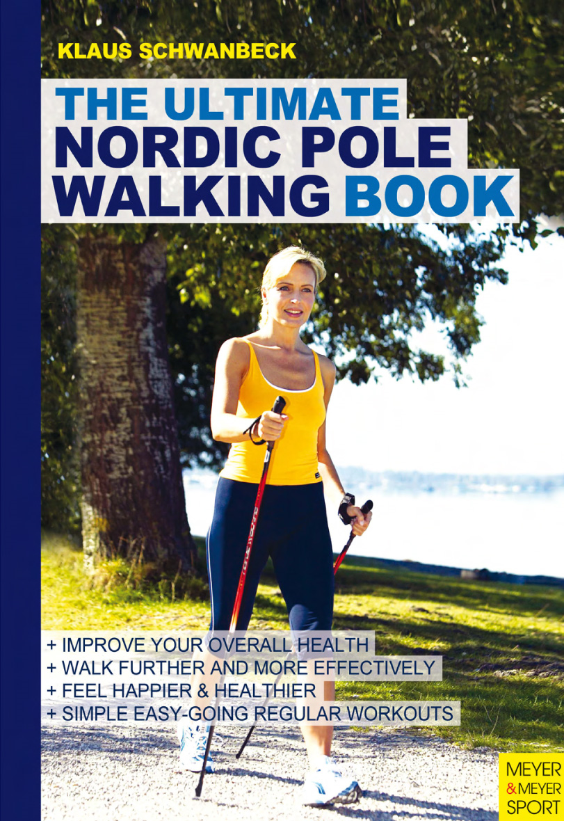 Ultimate Nordic Pole Walking