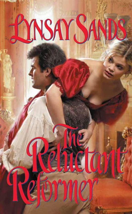 The Reluctant Reformer By: Lynsay Sands