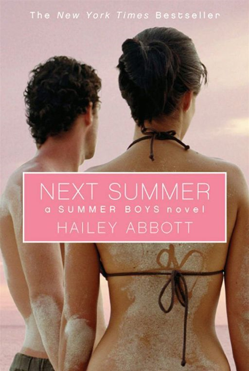 Summer Boys #2: Next Summer By: Hailey Abbott