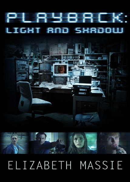 Playback: Light and Shadow (Short Story)