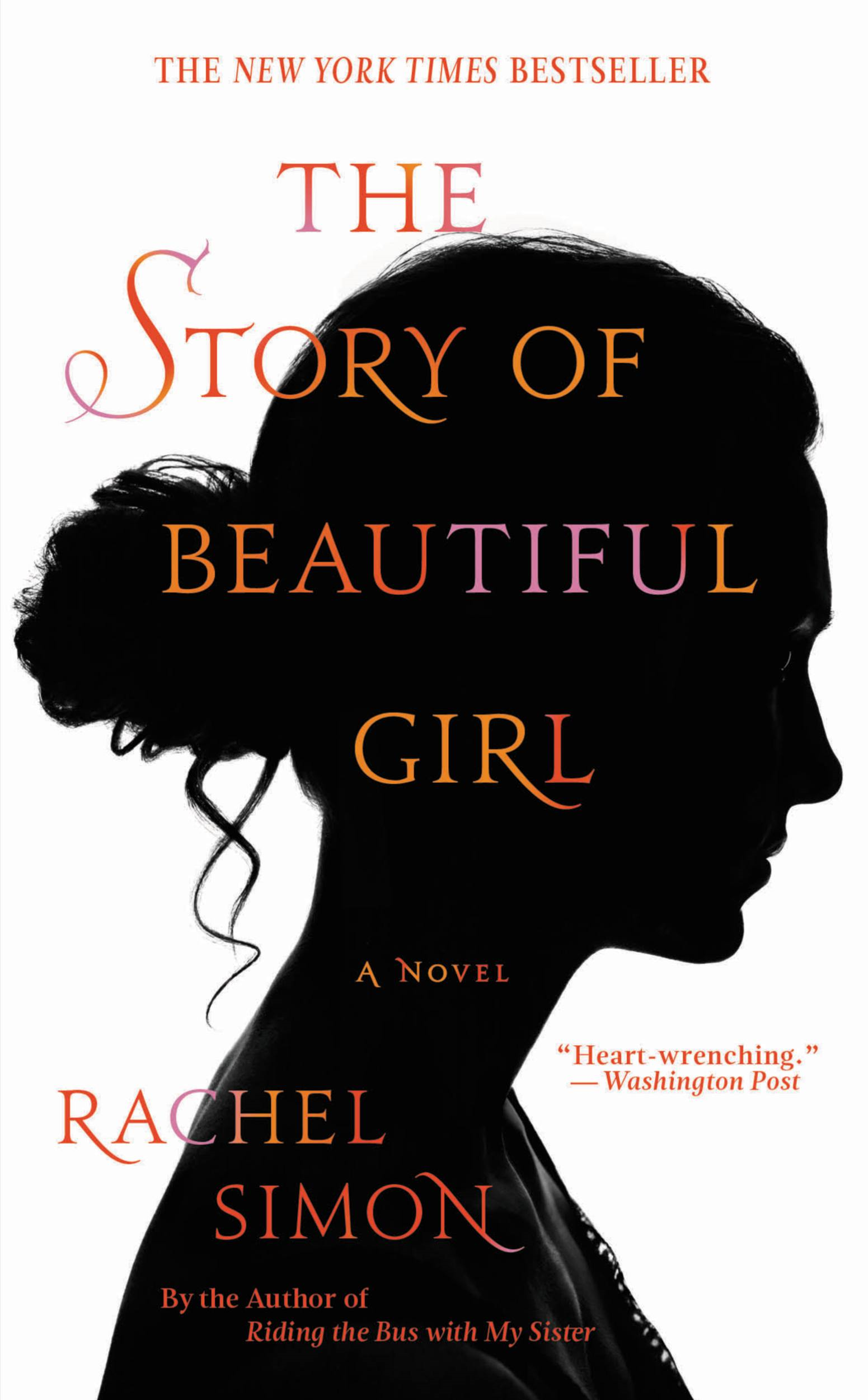 The Story of Beautiful Girl By: Rachel Simon