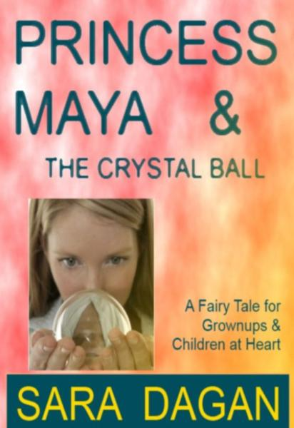 download princess maya and the crystal ball; a fairy tale for gr