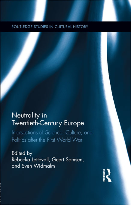 Neutrality in Twentieth-Century Europe By: