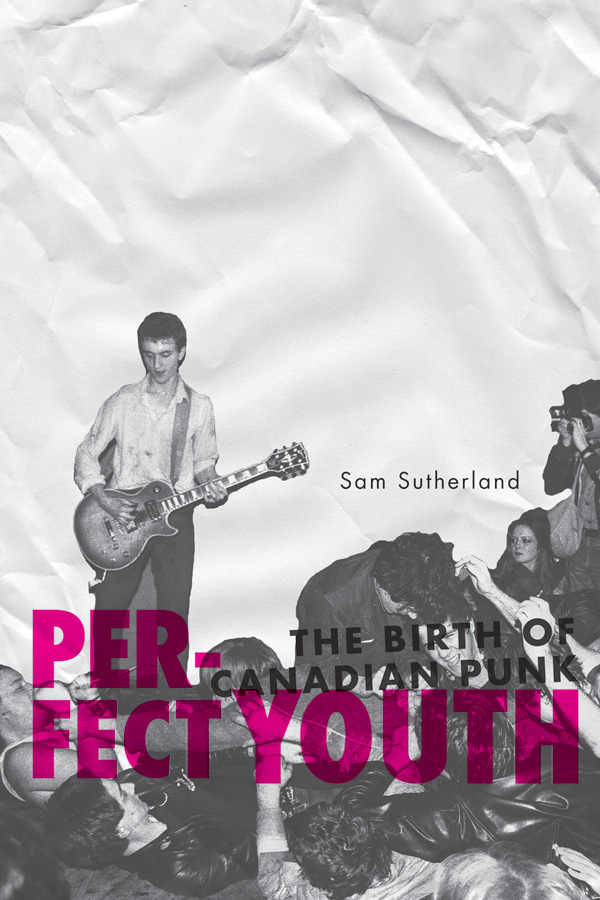 Perfect Youth By: Sam Sutherland