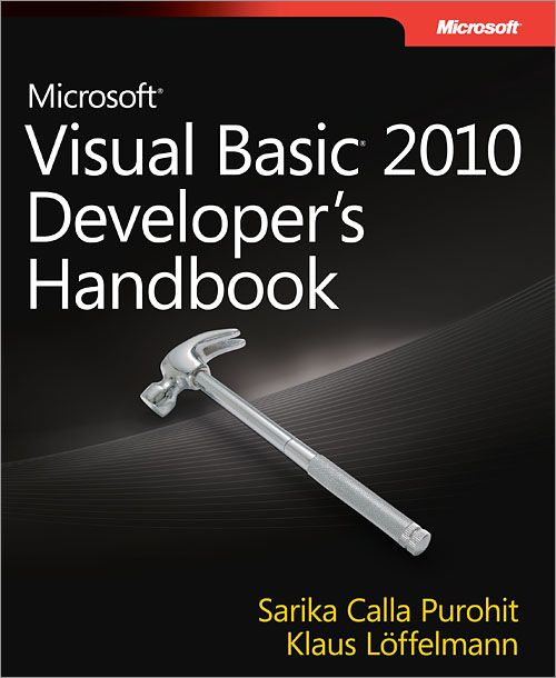 Microsoft® Visual Basic® 2010 Developer's Handbook