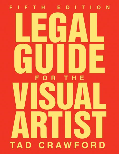 Legal Guide for the Visual Artist, Fifth Edition