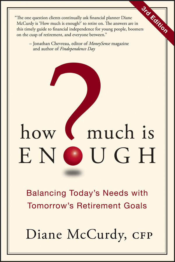 How Much Is Enough By: Diane McCurdy